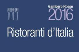 IL GAMBERO ROSSO – GUIDA AI MIGLIORI RISTORANTI D'ITALIA 2016