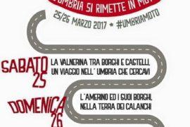 L'Umbria si rimette in moto 25 e 26 marzo