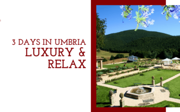 3 Days luxury & relax in Umbria