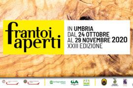 Frantoi Aperti in Umbria dal 24 Ottobre al 29 Dicembre 2020